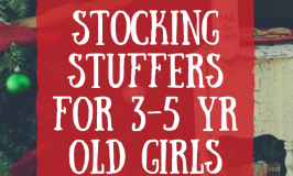 No Junk Stocking Stuffers for 3-5 Year Old Girls